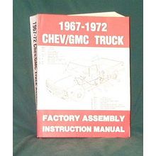 Factory Assembly Instruction Manual - 1967-1972 Chevy/GMC Truck